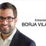 Entrevista a Borja Vilaseca: