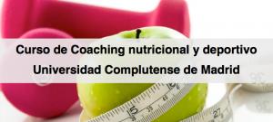 Curso de Coaching nutricional y deportivo - Universidad Complutense de Madrid