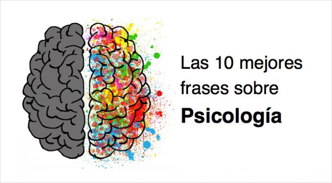 Las 10 Mejores Frases Sobre Psicología Upad