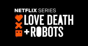Love, Death & Robots: La serie del momento que no te dejará indiferente